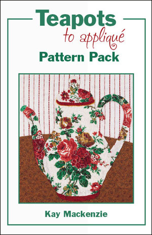 Teapots to Appliqué Pattern Pack