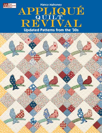 Applique Quilt Revival by Nancy Mahoney